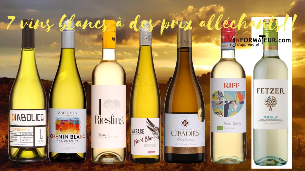 7 vins blancs coups de coeur à des prix alléchants!