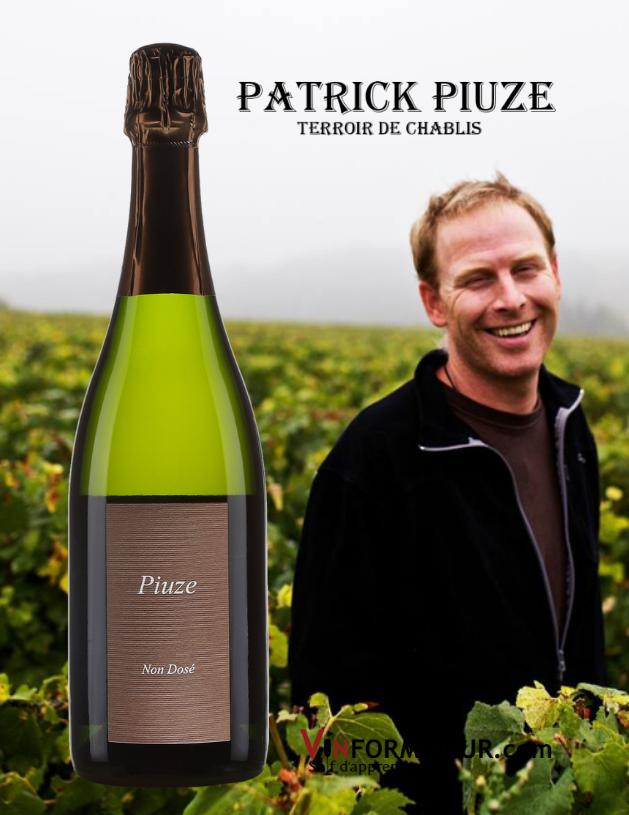 Bouteille de Patrick Piuze, Non Dosé, Méthode Traditionnelle avec photo de Patrick Piuze dans ses vignobles