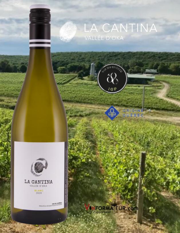 BOuteille Le Cantina blanc, Québec IGP, Basses Laurentides, Vallée d'Oka, vin blanc, Origine Québec, 2020