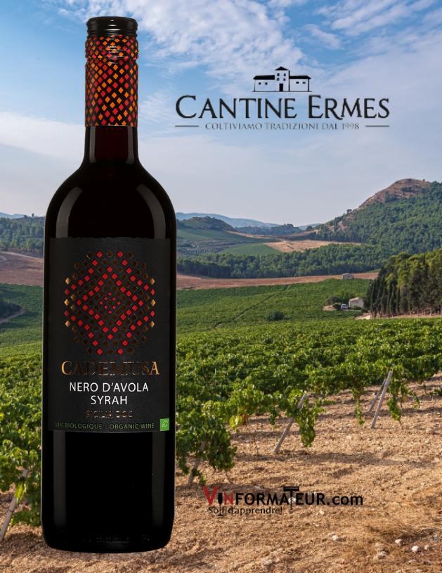 Cademusa, Nero d'Avola, Syrah, Italie, Sicile, Cantine Ermes, vin rouge bio, 2019