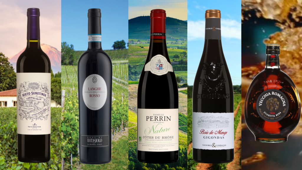 Bouteilles de Cabernet franc Nieto Senetiner, Langhe Rosso Batasiolo, Perrin Nature, Bois de Menge Gigondas et Brandy Vecchia Romagna.
