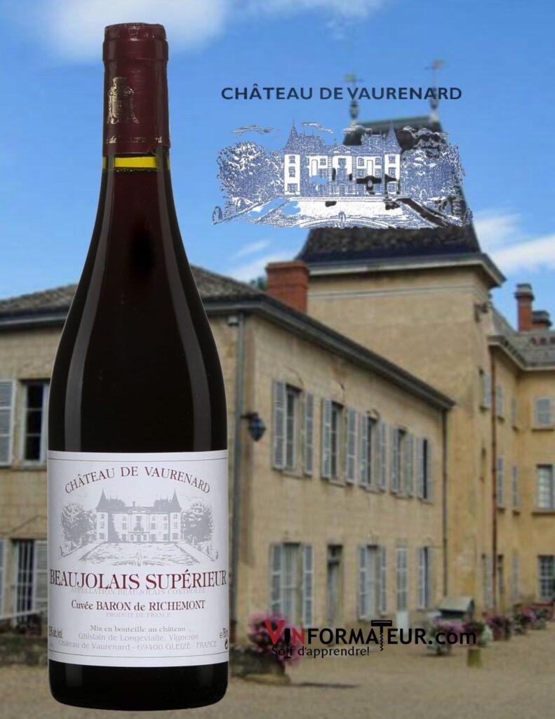 Bouteille de Château de Vaurenard, Beaujolais Supérieur, Cuvée Baron de Richemont, vin rouge, 2013 et château
