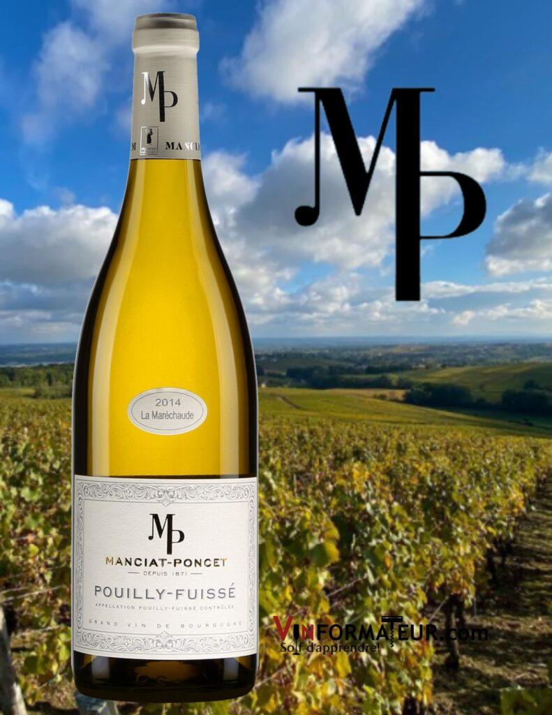 Bouteille de Domaine Manciat-Poncet, Pouilly-Fuissé, La Maréchaude, Bourgogne, Mâconnais, vin blanc, 2017 et vignobles