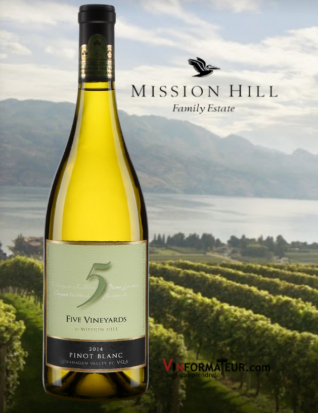 Mission Hill, Pinot Blanc, Five Vineyards, Colombie Britannique, Okanagan Valley, 2018