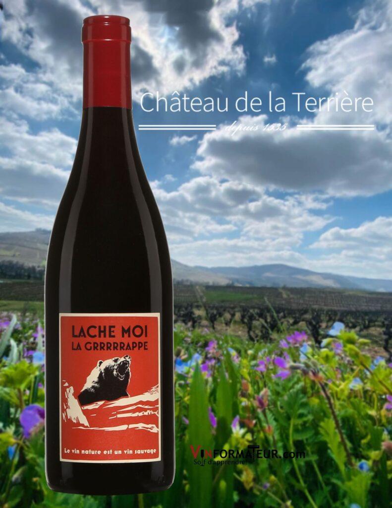 Bouteille de Lâche-moi la Grrrrrape, France, Beaujolais, Régnié, Château de la Terrière, vin rouge nature sans sulfites ajoutés, 2018 avec vignobles