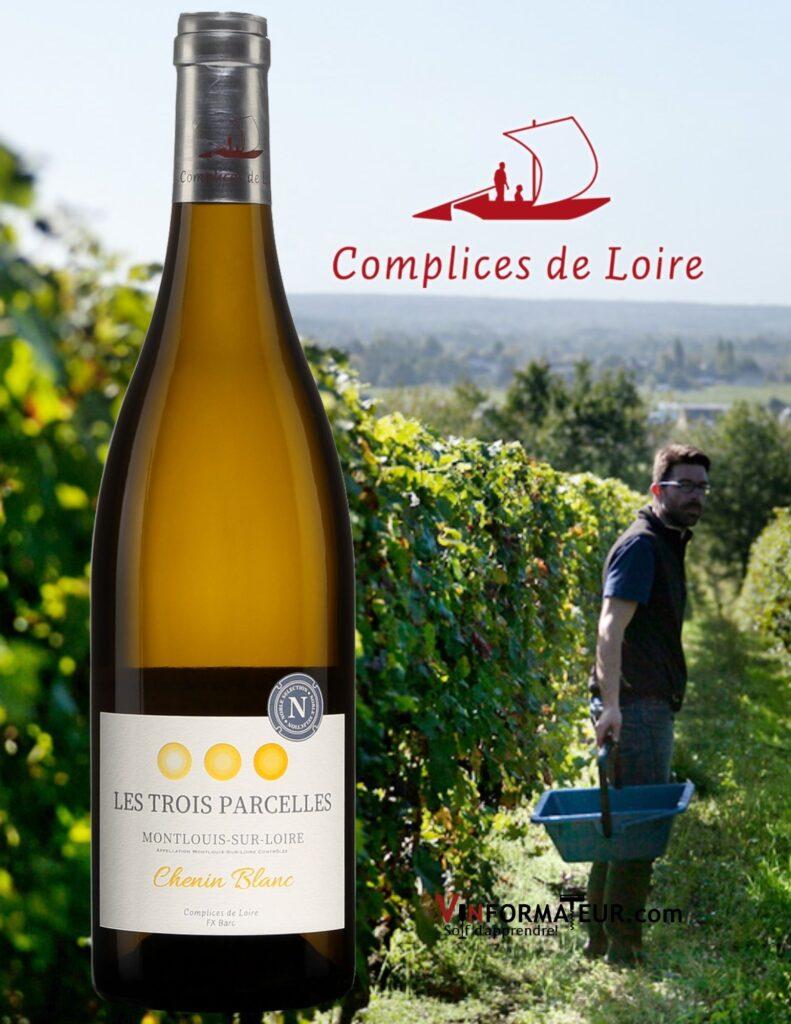 Bouteille de Les Trois Parcelles, France, Val de Loire, Montlouis-sur-Loire, Complices de Loire, 2019 avec vignobles