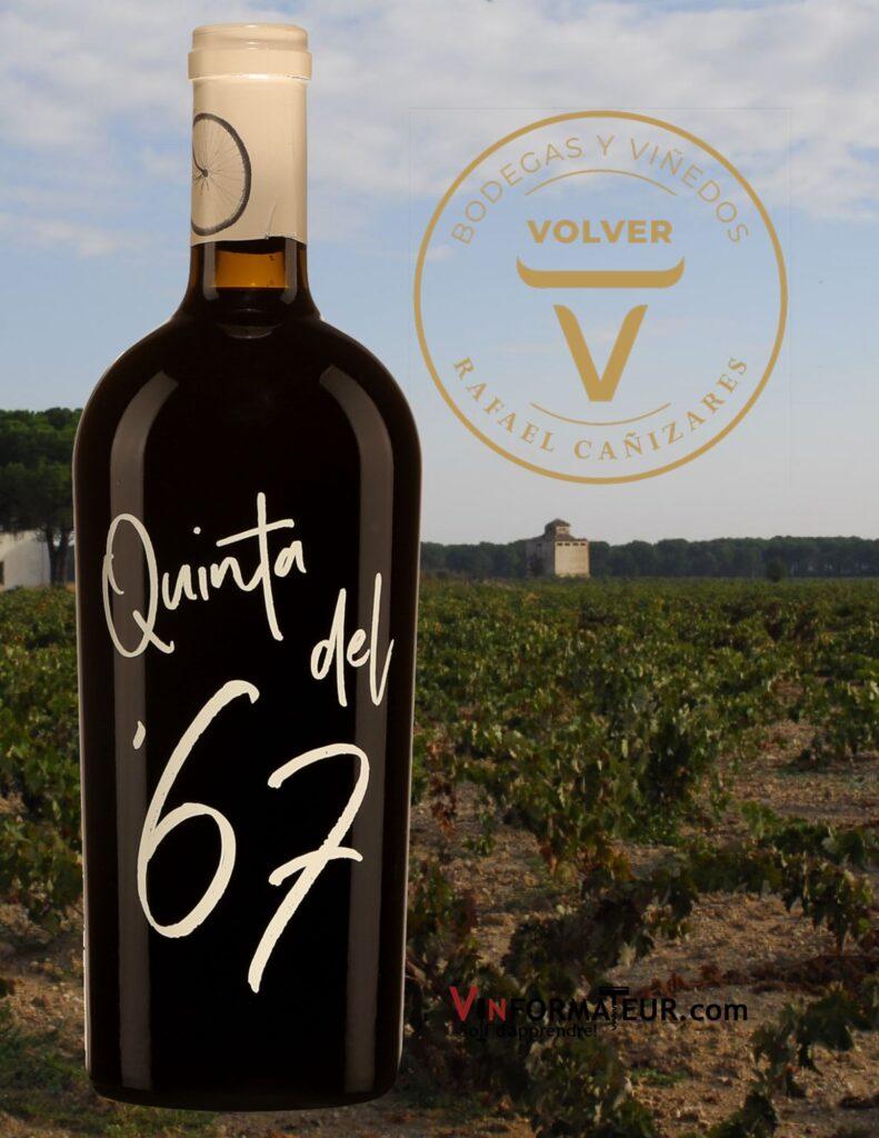 Bouteille de Quinta del 67, Espagne, Castilla La Mancha, Almansa, Crianza, Bodega Volver, 2017 et vignobles
